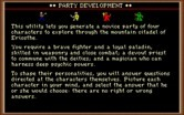 Dark Heart of Uukrul, The for IBM PC/Compatibles - About party development.