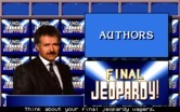 Jeopardy! for IBM PC/Compatibles - Final jeopardy category...
